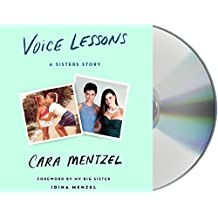 Voice Lessons: A Sisters Story
