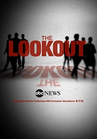 The Lookout: Shoplifters/Debt Collectors/All-Inclusive Vacations/Gourmet Dog Food: 8/7/13
