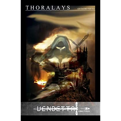 Thoralays Vendetta Libro Terzo (Oscurità Vol. 3)