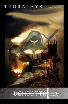 THORALAYS Vendetta Libro Terzo (Oscurità Vol. 3) di [NIETO, OTTAVIO]