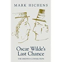 Oscar Wilde's Last Chance