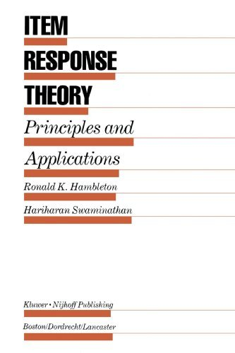 Item Response Theory: Principles and Applications by Ronald K. Hambleton (2009-12-28)