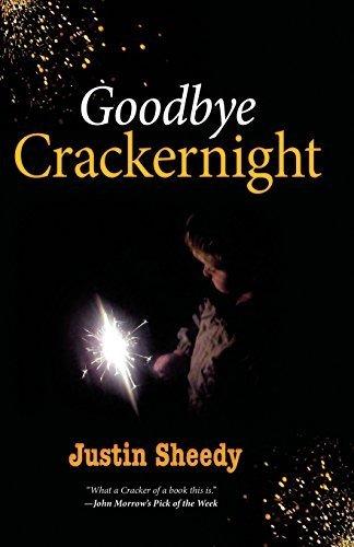 Goodbye Crackernight by Sheedy, Justin (2014) Paperback