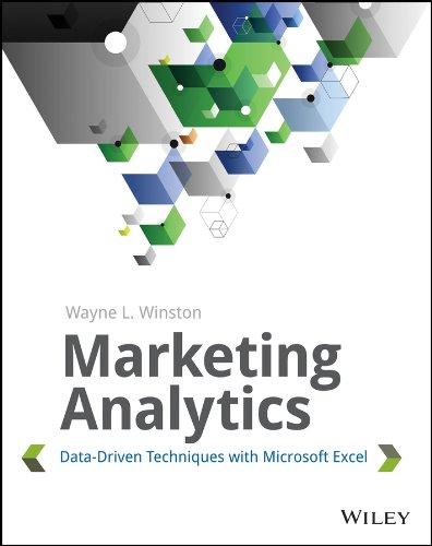 Marketing Analytics: Data-Driven Techniques with Microsoft Excel (English Edition)