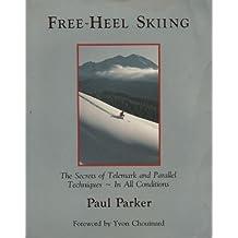 Free-heel Skiing: Secrets of Telemark