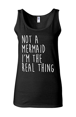 Not a Mermaid I am the Real Thing Novelty White Femme Women Tricot de Corps Tank Top Vest *Noir