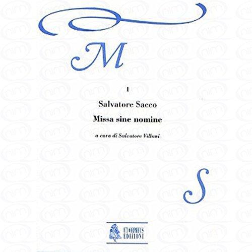 MISSA SINE NOMINE - arrangiert für Gemischter Chor - (SSAATTBB) - Basso Continuo [Noten/Sheetmusic] Komponist : SACCO SALVATORE aus der Reihe: MUSICA SACRA 1