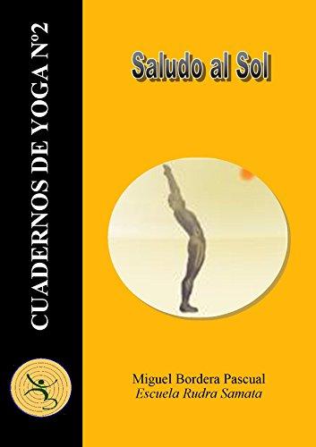 Cuadernos de Yoga Nº2: El Saludo al Sol eBook: Miguel ...
