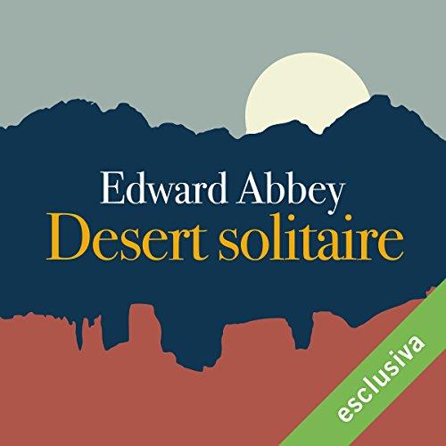 Desert solitaire  Audiolibri