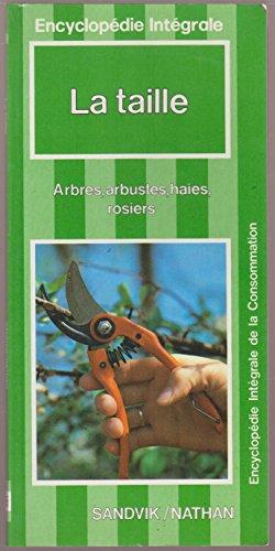 la-taille-arbres-arbustes-haies-rosiers