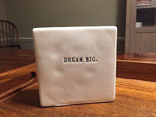RAE Dunn doppelseitig Dekorative Block-vorne Seite sagt, Dream Big, Rückseite Seite sagt, ist alles möglich in Schreibmaschinenschrift.