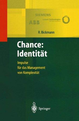 Chance: Identität: Impulse für das Management von Komplexität