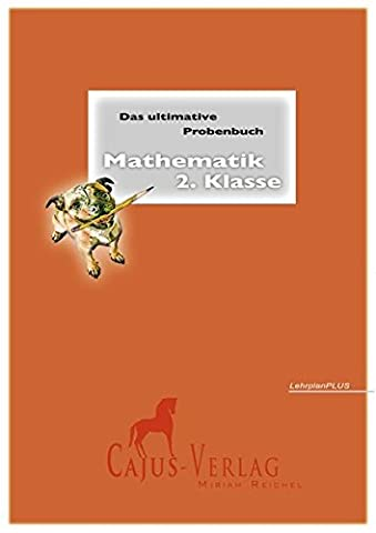 Das ultimative Probenbuch Mathematik 2. Klasse: