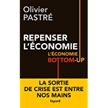 Repenser l'économie: L'économie bottom-up