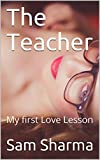 The Teacher: My first Love Lesson (English Edition)