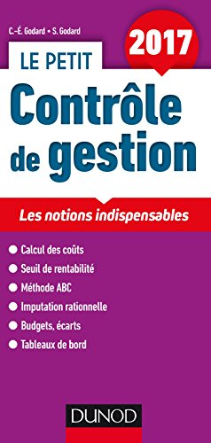 Le petit Contrle de gestion 2017 - Les notions indispensables