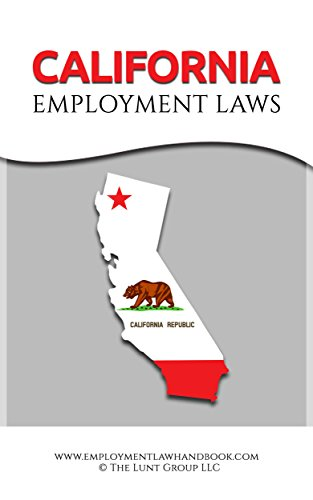 California Employment Laws (State Employment Laws) (English Edition) por Drew Lunt