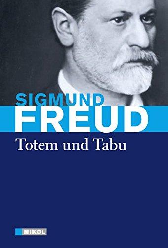 Sigmund Freud: Totem und Tabu