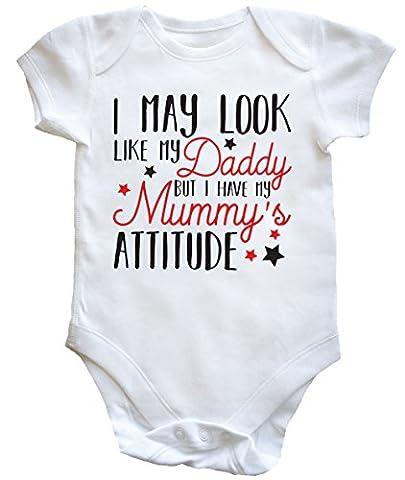 hippowarehouse I May Look Like My Daddy mais I Have My Mummy Attitude de bébé pour garçons filles - blanc - 6 mois