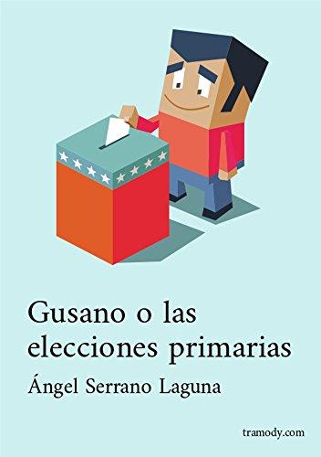 Gusano o las Elecciones Primarias: Obra de Teatro
