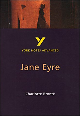 Charlotte Bronte's Jane Eyre: Study Notes (York Notes Advanced) by Dr Karen Sayer (1998-11-12)