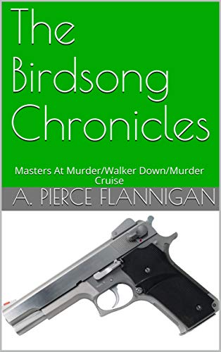 Plantation Golf (The Birdsong Chronicles: Masters At Murder/Walker Down/Murder Cruise (The Noah Birdsong Chronicles) (English Edition))
