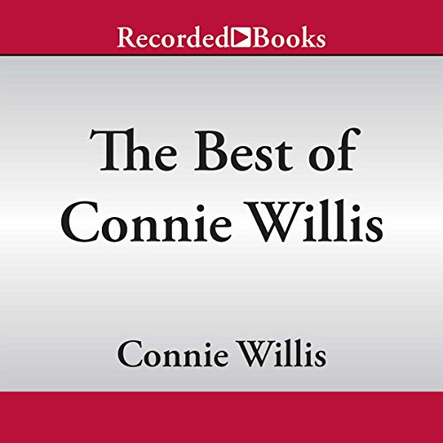 The Best of Connie Willis: Award-Winning Stories (Connie Willis-audio)