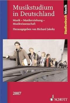 MUSIKSTUDIUM IN DEUTSCHLAND 2007 - arrangiert für Buch [Noten / Sheetmusic] aus der Reihe: STUDIENBUCH MUSIK