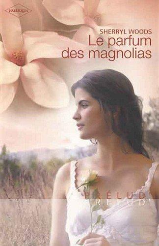 Le parfum des magnolias