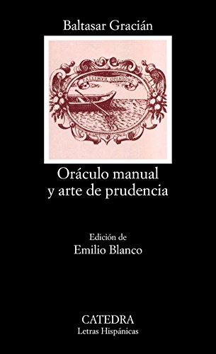 Oráculo manual y arte de prudencia (Letras Hispánicas) por Baltasar Gracián