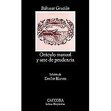 Oráculo manual y arte de prudencia (Letras Hispánicas)