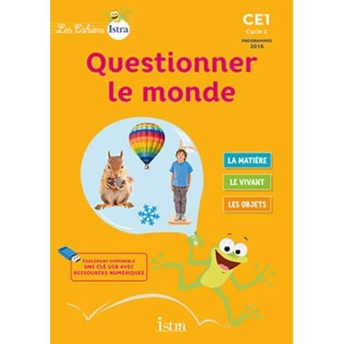 Les Cahiers Istra Questionner le monde CE1 - Elève - Ed. 2017
