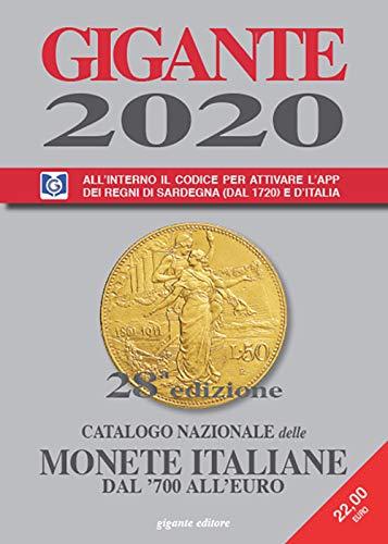 Gigante 2020. Catalogo nazionale delle monete italiane dal '700 all'euro