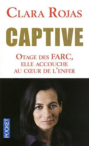 Captive par Clara ROJAS