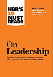"""Go from being a good manager to an extraordinary leader.      If you read nothing else on leadership, read these 10 articles (featuring """"What Makes an Effective Executive,"""" by Peter F. Drucker). We've combed through hundreds of Harvard Busine..."""
