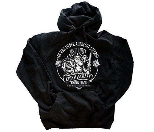 Viking-Shirts Lieber aufrecht sterben als in eurer knechtschaft kniend leben Kapuzensweatshirt Hoody Schwarz XXL - Sterben Hoody