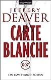 Carte Blanche: Ein James-Bond-Roman by Thomas Haufschild(16. Dezember 2013)