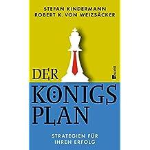 Der Königsplan: Strategien für Ihren Erfolg