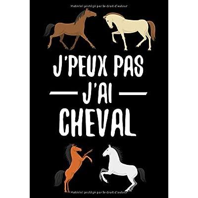 Jpeux Pas, J'ai Cheval: Carnet d'équitation (7-10 ans) |  17,78 x 25,4 cm, 127 pages | Cadeau pour fanas de Cheval et Jeunes Cavalières