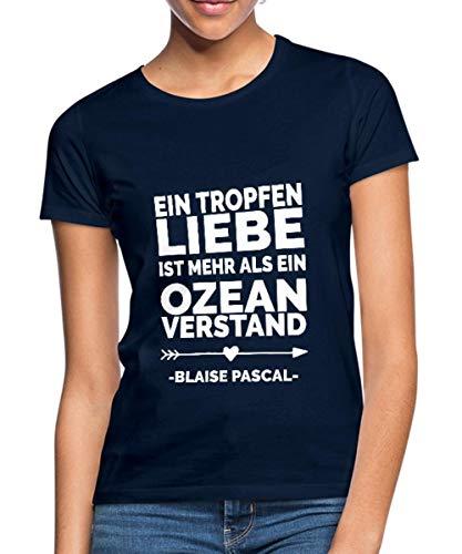 Valentinstag EIN Tropfen Liebe Zitat Blaise Pascal Frauen T-Shirt, XL (42), Navy