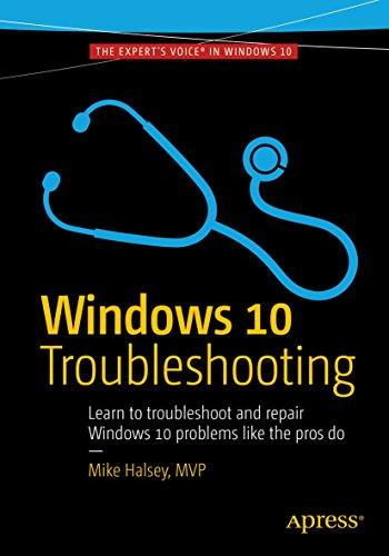 Windows 10 Troubleshooting (Windows Troubleshooting Series)
