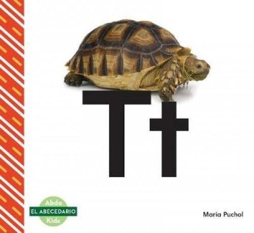 Tt (Spanish Language) (El abecedario / The Alphabet) por Maria Puchol