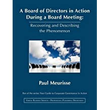 A Board of Directors in Action During a Board Meeting (Your Guide to Corporate Governance in Action)