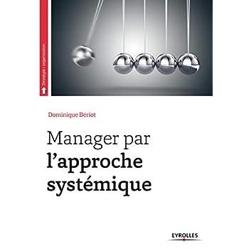 Manager par l'approche systémique