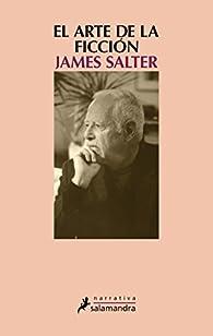 El arte de la ficción par James Salter