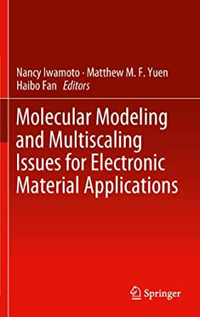 Molecular Modeling and Multiscaling Issues for Electronic Material