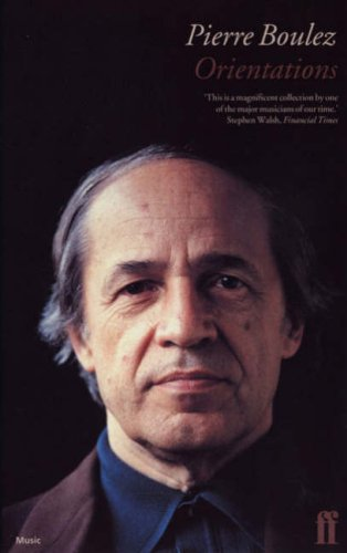 pierre-boulez-orientations-collected-writings