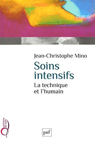Soins intensifs: La technique et l'humain