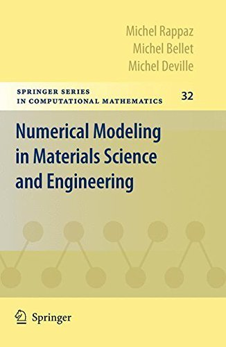 Numerical Modeling in Materials Science and Engineering (Springer Series in Computational Mathematics Book 32) (English Edition)