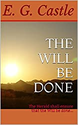 The Will be Done